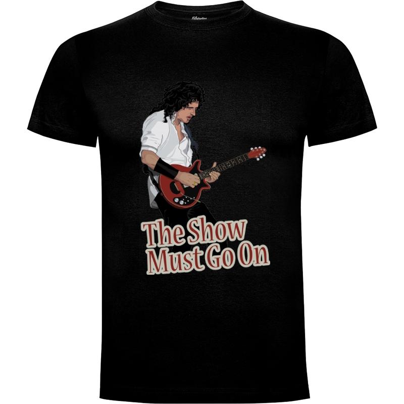 Camiseta The Show must go On (por Gualdatrazos)