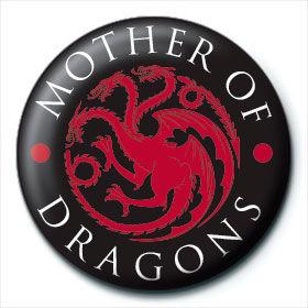 Chapa Mother of Dragons Juego de Tronos