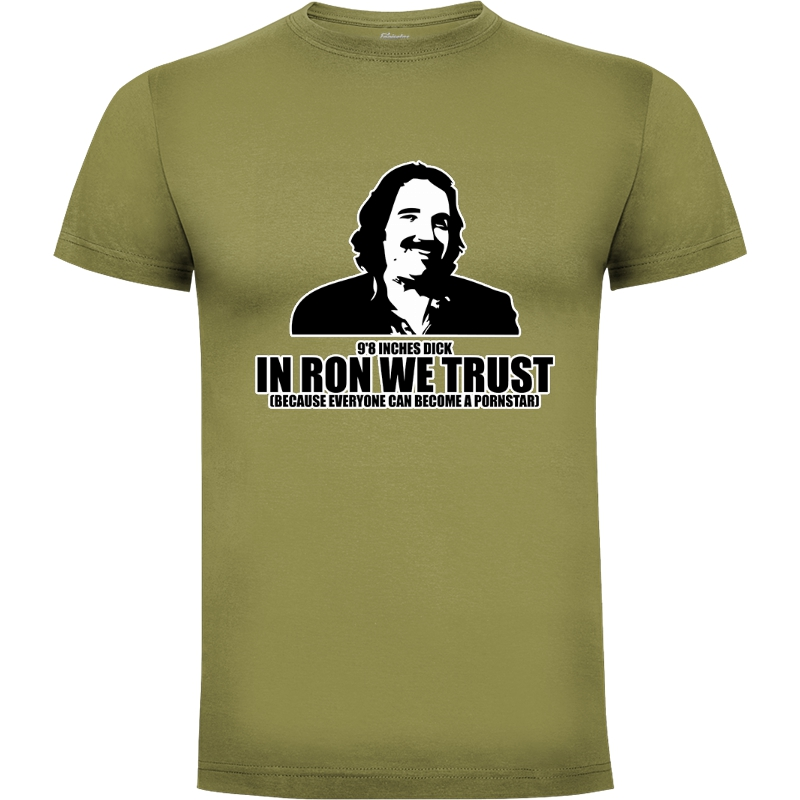 Camiseta Ron Jeremy  In Ron We Trust